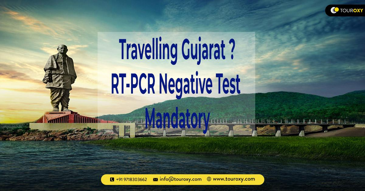 Gujarat: RT-PCR negative test mandatory for anyone travelling to the state